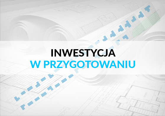 inwestycja_w_przygotowaniu